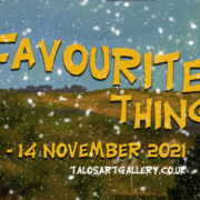 A Few Favourite Things exhibition